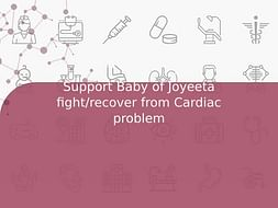 Support Baby of Joyeeta fight/recover from Cardiac problem