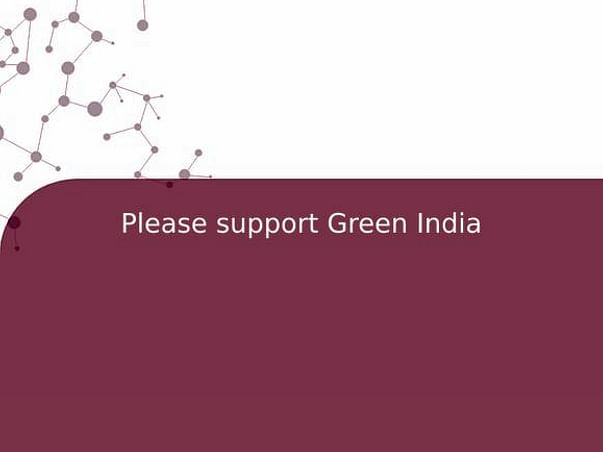 Please support Green India