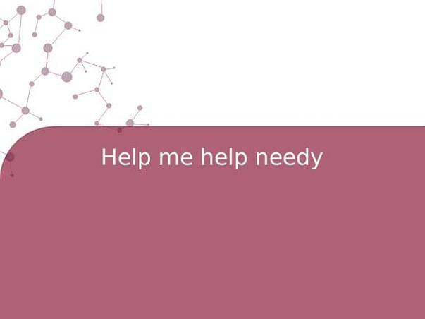 Help me help needy