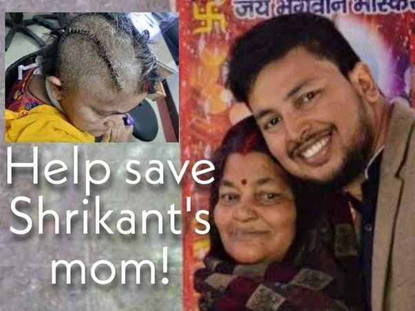 Help Save Shrikant's Mom