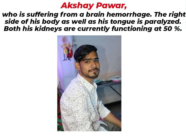 Help Akshay to recover from Brain Hemorrhage
