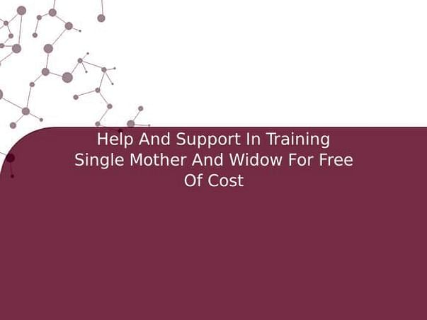 Help And Support In Training Single Mother And Widow For Free Of Cost