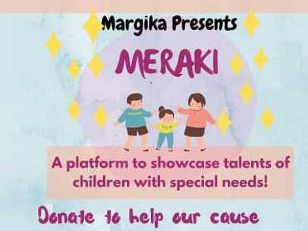 Meraki- Margika's Talent Show for Children with Special Needs