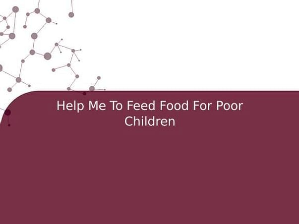 Help Me To Feed Food For Poor Children
