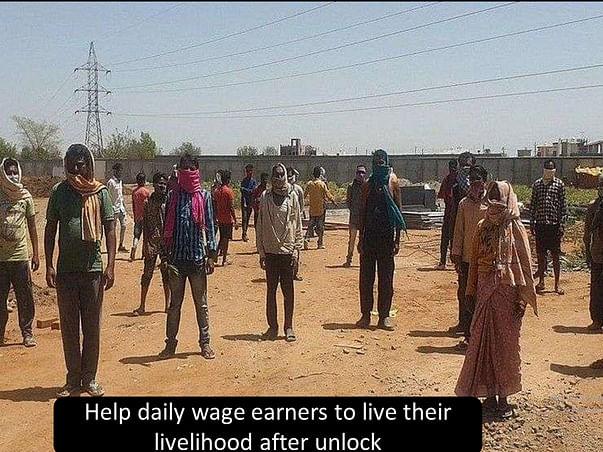 Help daily wage earner to live their livelihood