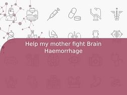 Help my mother fight Brain Haemorrhage