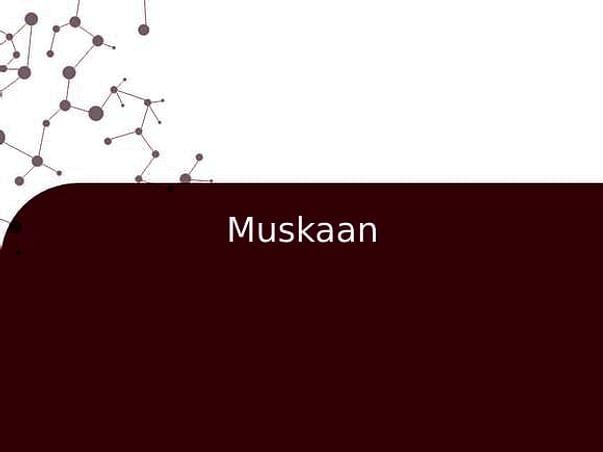 Muskaan