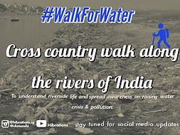 Help my India walk to raise awareness on water pollution and crisis.
