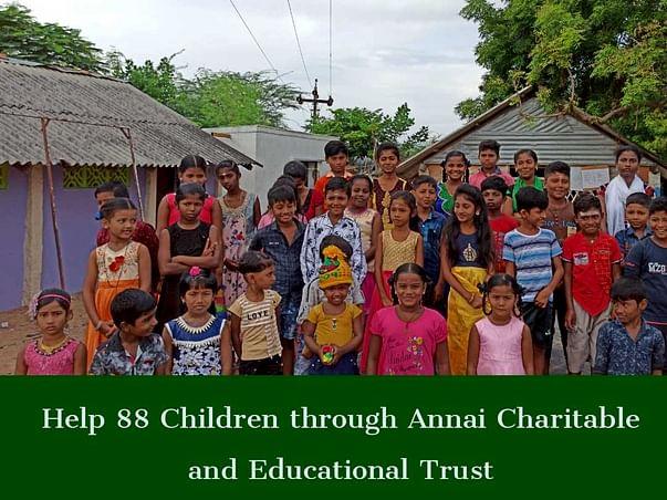 Help 88 Children & Teachers Through Annai Charitable And Educational