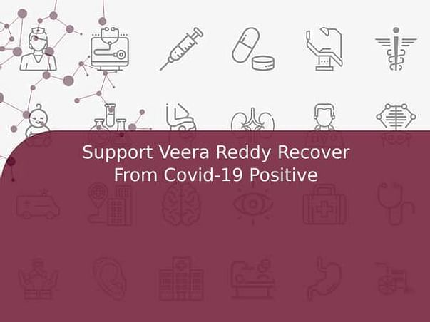 Support Veera Reddy Recover From Covid-19 Positive