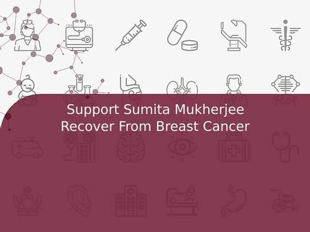 Support Sumita Mukherjee Recover From Breast Cancer