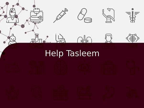 Help Tasleem