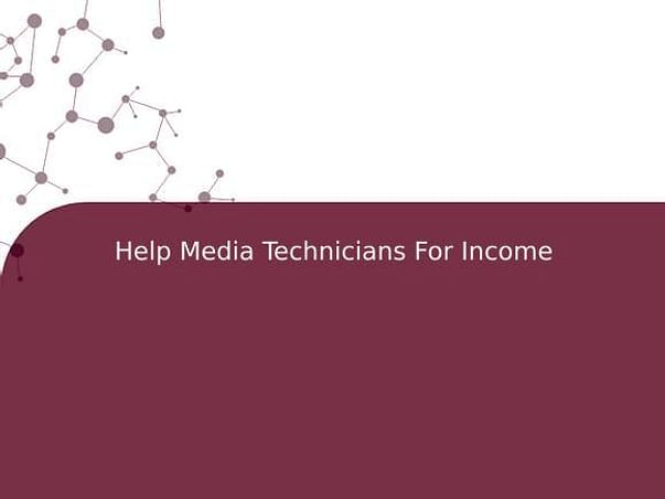 Help Media Technicians For Income