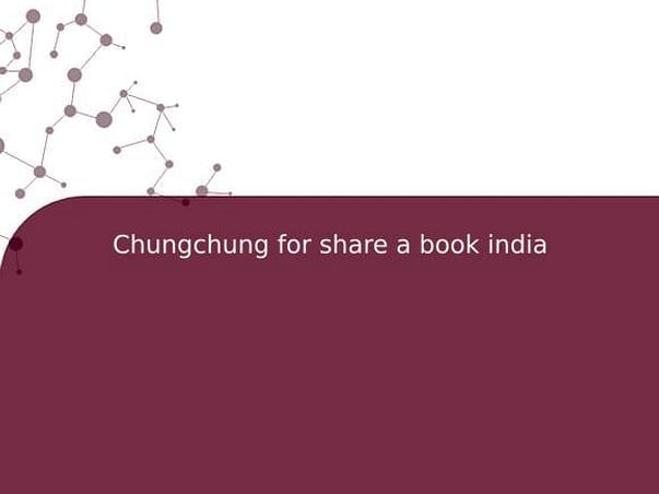 Chungchung for share a book india