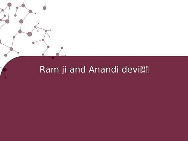 Ram ji and Anandi devi🙏