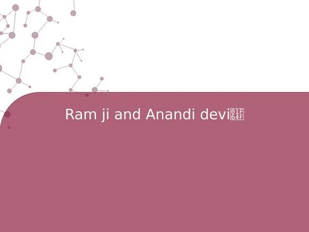 Ram ji and Anandi devi🙏