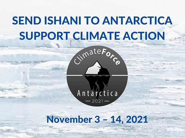 Send Ishani to Antarctica   Support Climate Action