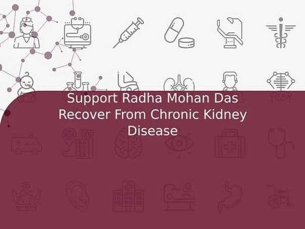 Support Radha Mohan Das Recover From Chronic Kidney Disease