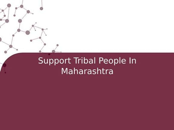 Support Tribal People In Maharashtra