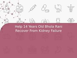 Help 14 Years Old Bhola Rani Recover From Kidney Failure