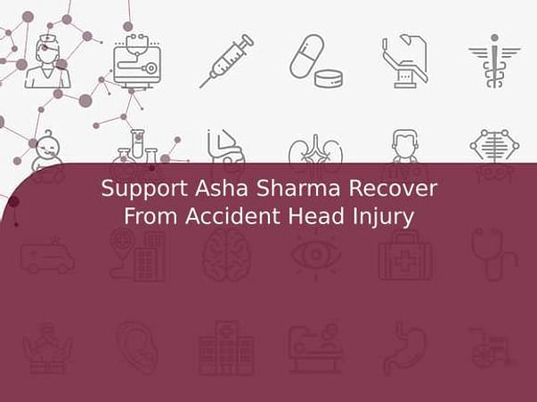 Support Asha Sharma Recover From Accident Head Injury