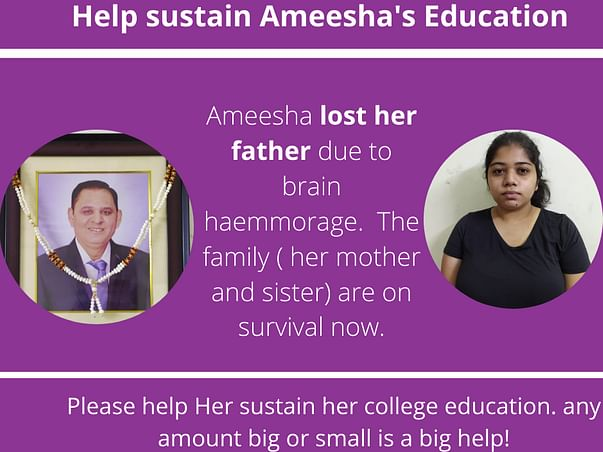lost their father ! Help sustain Ameesha's family.