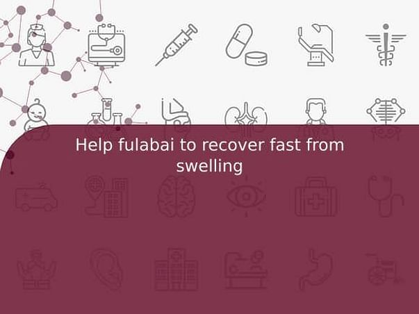 Help fulabai to recover fast from swelling