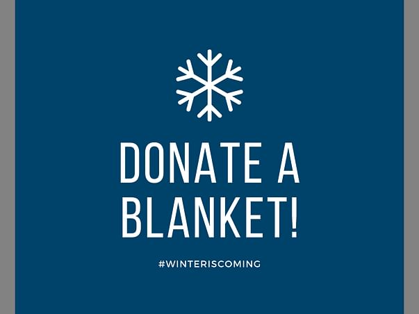 Winter is coming, Donate a blanket