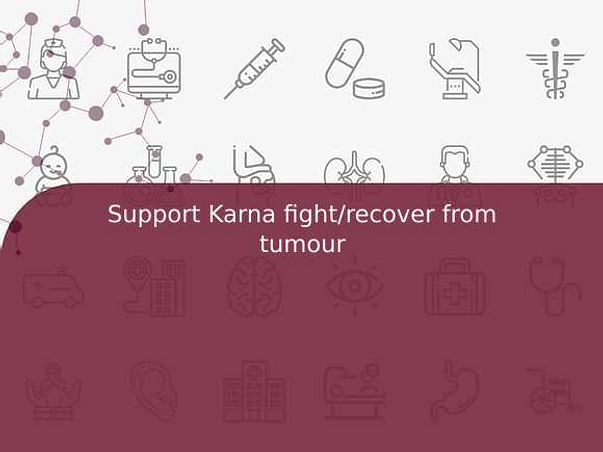 Support Karna fight/recover from tumour