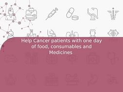 Help Cancer patients with one day of food, consumables and Medicines