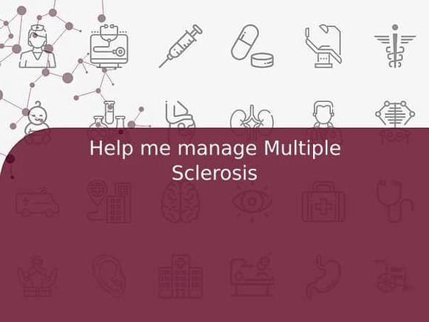 Help me manage Multiple Sclerosis