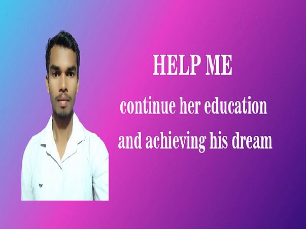 Support Bandev To Continue Her Education And Achieve his dream
