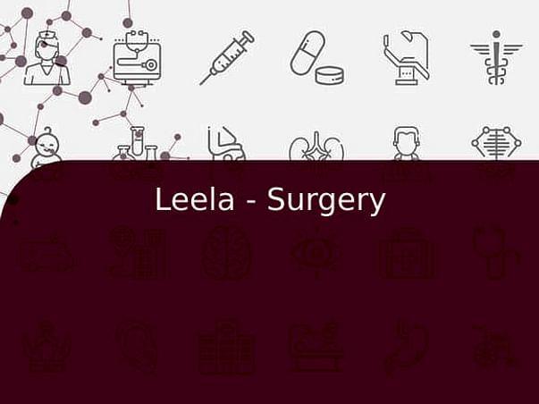 Leela - Surgery