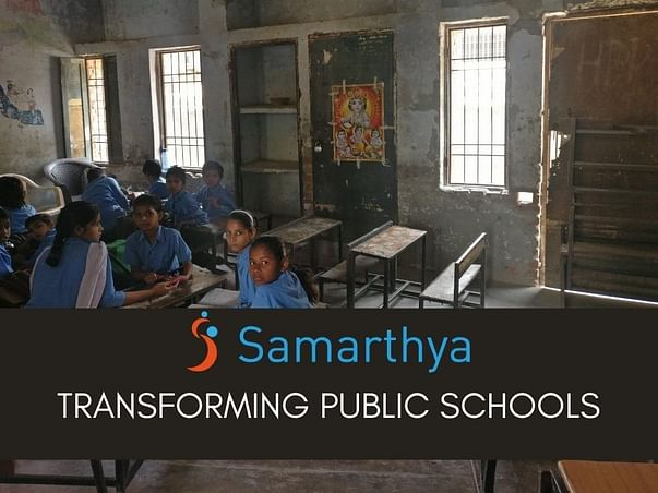 Samarthya: Transforming Governance of Government Schools