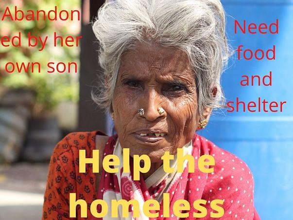 Food shelter medical for the homeless & Abandoned Children & Elders