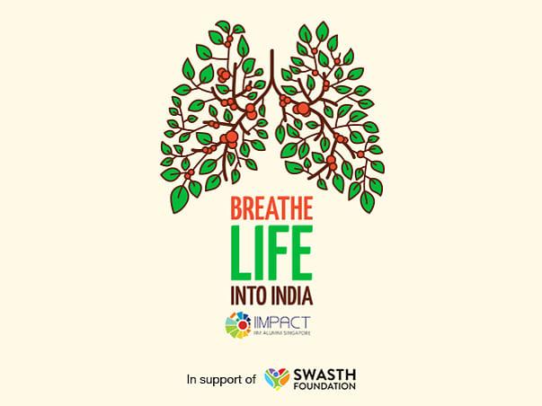 'Breathe Life Into India'