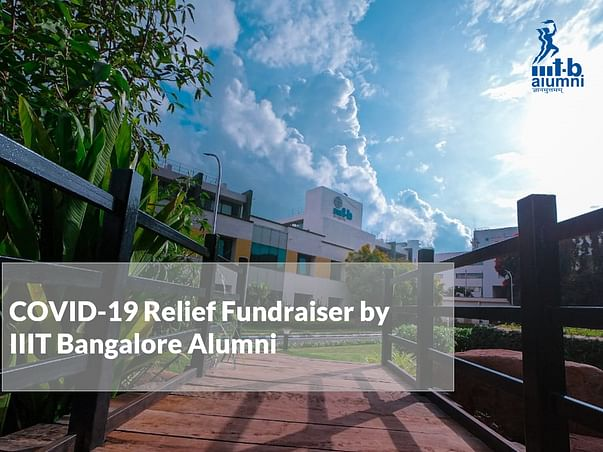 COVID-19 Relief Fundraiser by IIIT Bangalore Alumni