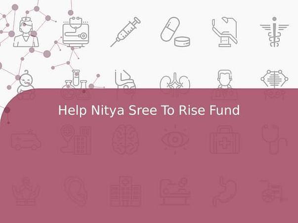 Help Nitya Sree To Rise Fund