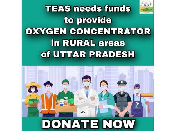 HELP RURAL INDIA BREATHING, DONATE FOR OXYGEN CONCENTRATORS