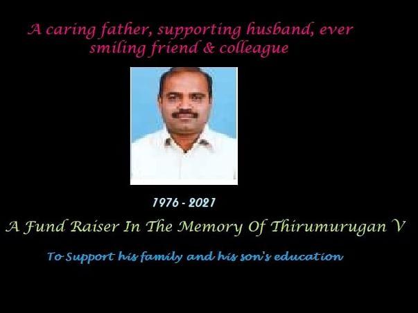 A Fund Raiser In The Memory Of Thirumurugan V