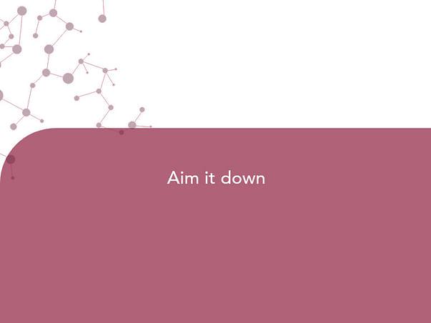 Aim it down