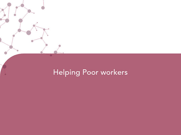 Helping Poor workers
