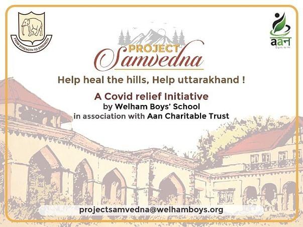 SAMVEDNA : A Welham Boys initiative to combat COVID-19 in Uttarakhand