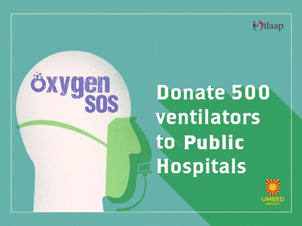 Oxygen SOS Delhi: Donate 500 BiPAP Ventilators now!