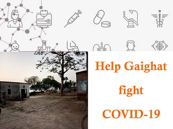 Help Gaighat fight COVID-19