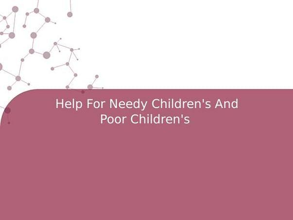 Help For Needy Children's And Poor Children's
