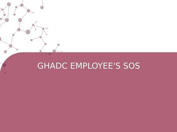 GHADC EMPLOYEE'S SOS