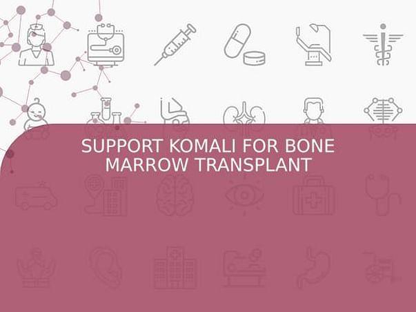 SUPPORT KOMALI FOR BONE MARROW TRANSPLANT