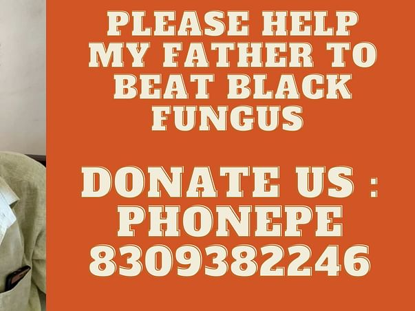 EMERGENCY FUNDS REQUIRED FOR TREATING BLACK FUNGUS