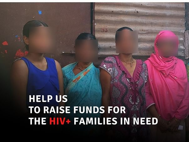 SUPPORT US TO RAISE FUNDS FOR HIV+ FAMILIES